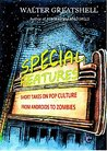 SPECIAL FEATURES: Short Takes on Pop Culture from Androids to Zombies