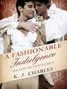 Book cover for A Fashionable Indulgence (Society of Gentlemen, #1)