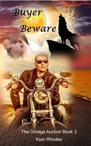 Buyer Beware by Kian Rhodes