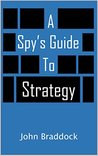 A Spy's Guide to ...