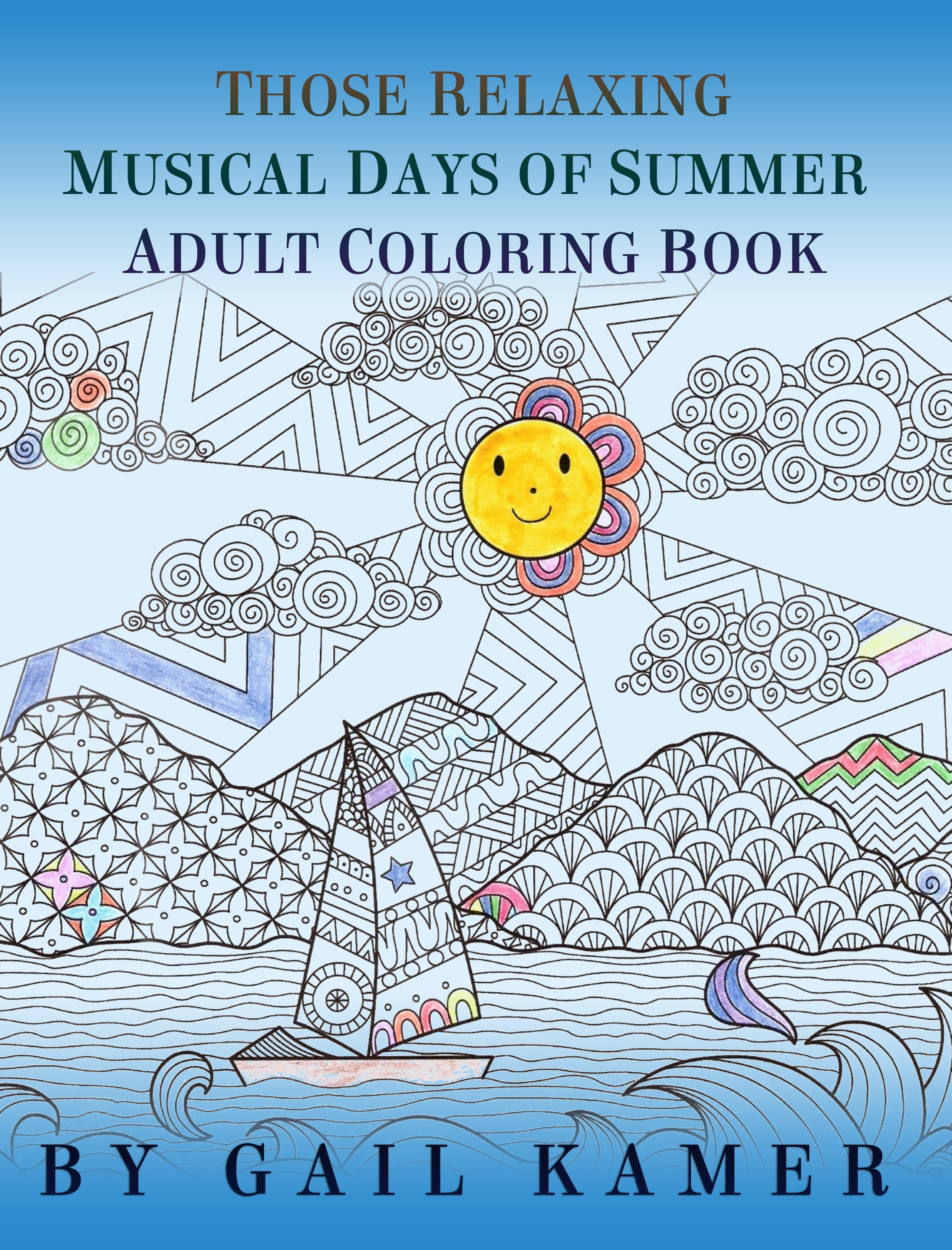 Those Relaxing Musical Days of Summer Adult Coloring Book