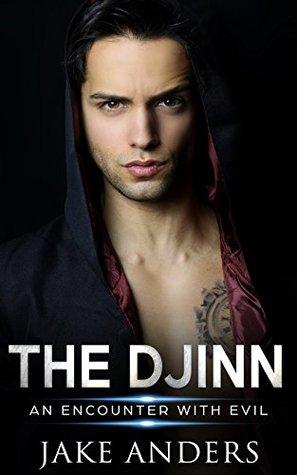 the-djinn-an-encounter-with-evil-the-djinn-trilogy-book-1