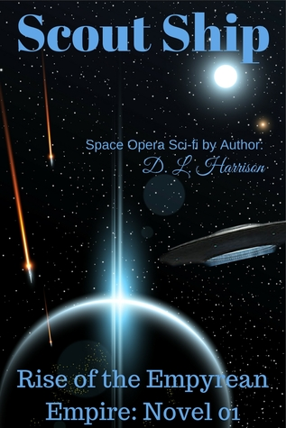 Scout Ship (Rise of the Empyrean Empire, #1)