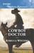 Cowboy Doctor (Sapphire Mountain Cowboys, #3))