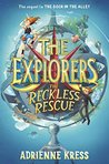 The Reckless Rescue (The Explorers #2)