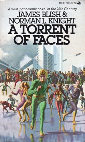 A Torrent of Faces by James Blish