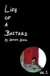 Life of a Bastard