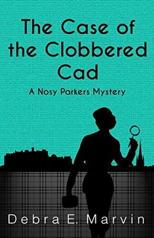 The Case of the Clobbered Cad by Debra E. Marvin