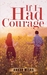 If I Had Courage by Ankur Misra