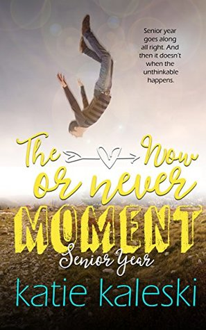 The Now or Never Moment: Senior Year