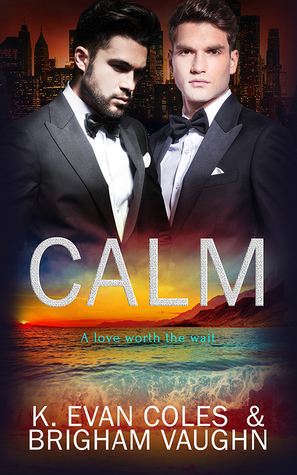 Release Day Review: Calm (Sequel to Wake) by K. Evan Coles and Brigham Vaughn