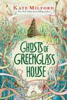 Ghosts of Greenglass House (Greenglass House, #2)