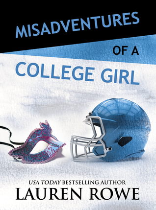 Misadventures of a College Girl (Misadventures, #8)