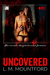 Uncovered by L.M. Mountford