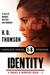 Identity: Episodes 1 Through 6