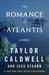 The Romance of Atlantis: A Novel