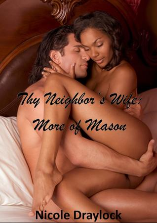 Thy Neighbor's Wife: More of Mason