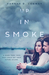 Up in Smoke by Hannah  R.  Conway