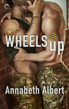 Wheels Up (Out of Uniform, #4)