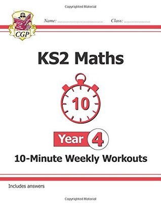 New KS2 Maths 10-Minute Weekly Workouts - Year 4