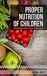 Proper Nutrition Of Children