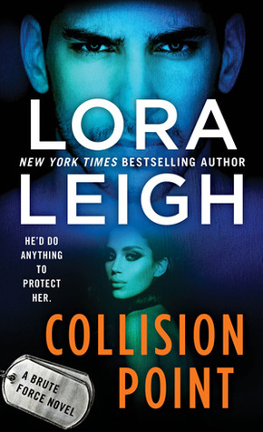 Collision Point (Brute Force, #1)