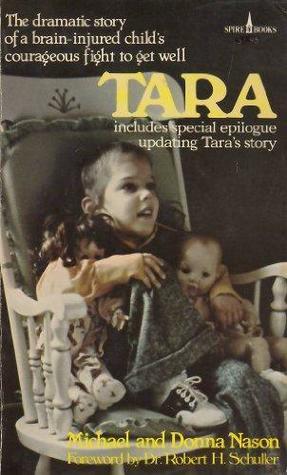 Tara. The dramatic story of a brain-inju...