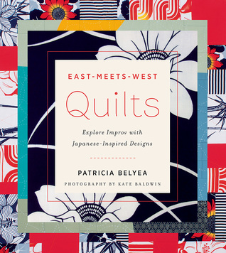 34227708 & East-Meets-West Quilts: Tiptoe into Improv with Japanese-Inspired ...