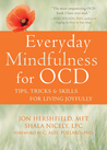 Everyday Mindfulness for OCD by Jon Hershfield