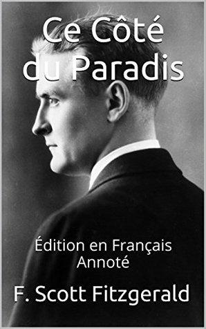 Ce Côté du Paradis - Édition en Français - Annoté: Édition en Français - Annoté