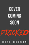 Pricked (A Shadows of Chicago Novel)