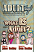 What IS an Adult?