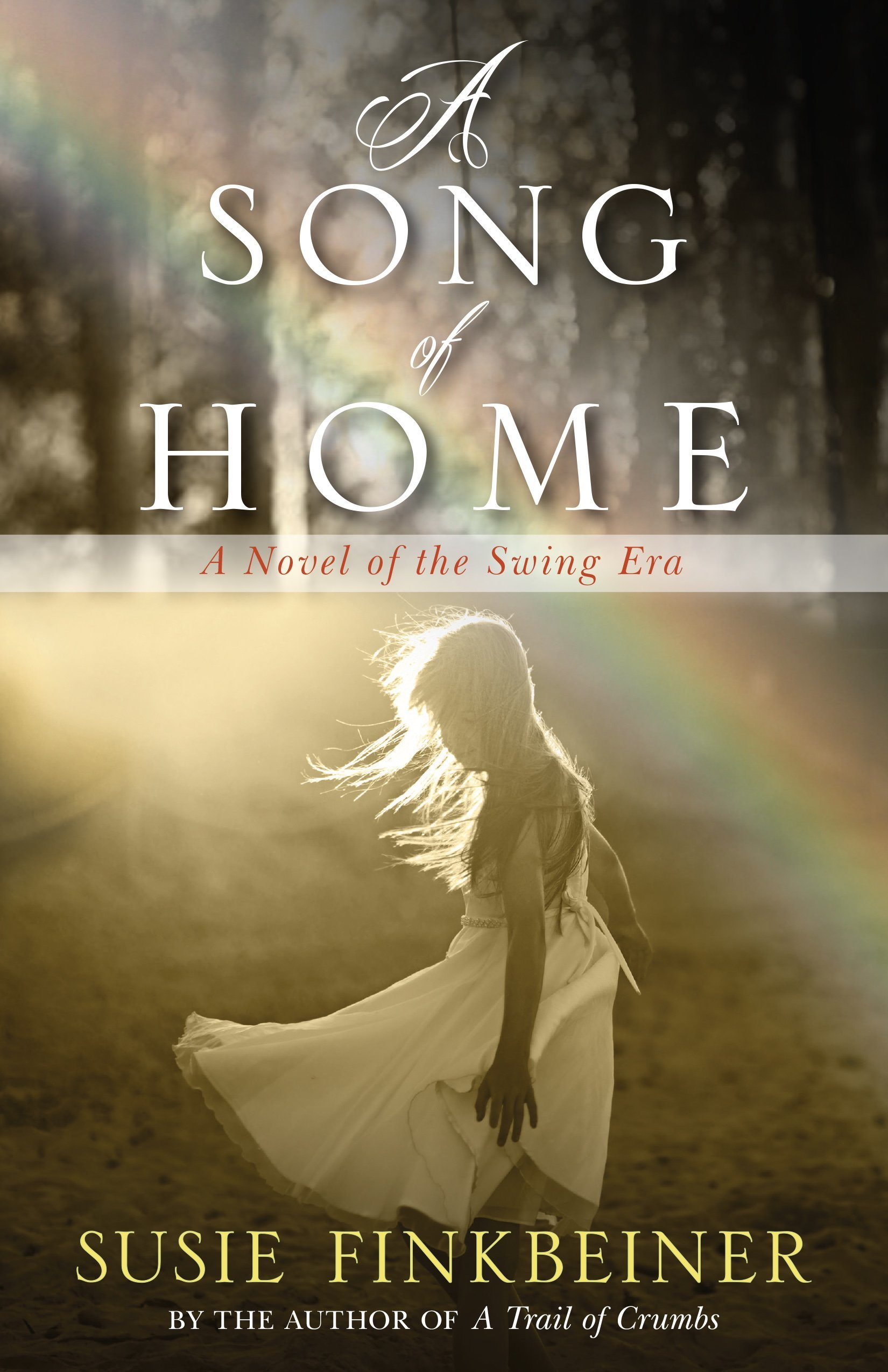 A Song of Home: A Novel of the Swing Era (Pearl Spence #3)