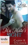 In My Mate's Sight (Sassy Ever After Kindle Worlds Novella)