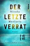 Der letzte Verrat by Nicola Moriarty
