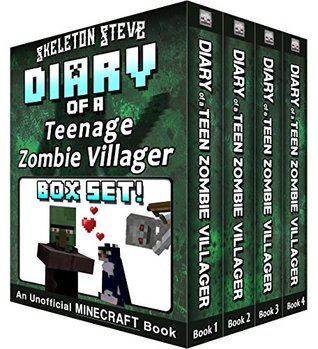 Diary of a Teenage Minecraft Zombie Villager BOX SET - 4 Book Collection 1 : Unofficial Minecraft Books for Kids, Teens, & Nerds - Adventure Fan Fiction ... Mobs Series Diaries - Bundle Box Sets 8)