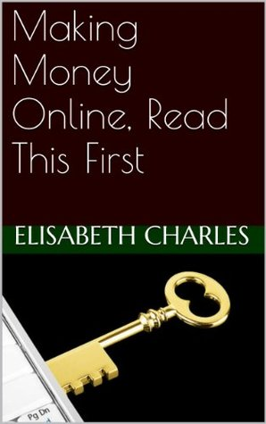 Making Money Online, Read This First (Best Wiki List Book 1)