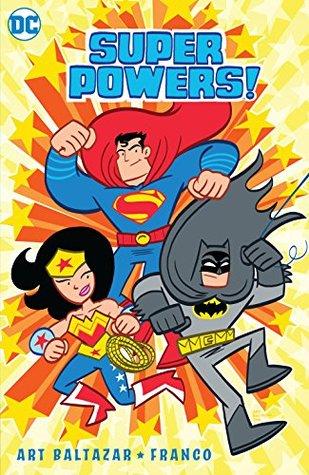 Super Powers! Vol. 1 (DC Kids: Super Powers!, #1)