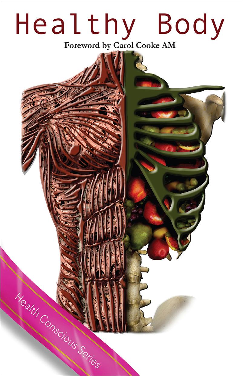 Healthy Body (Health Conscious Series)