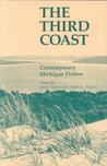 Third Coast: Contemporary Michigan Fiction