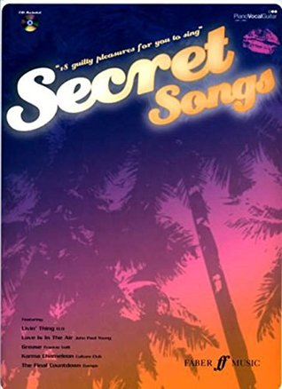 Secret Songs: 18 Guilty Pleasures Music Book with CD