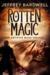 Rotten Magic