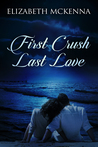 First Crush, Last Love