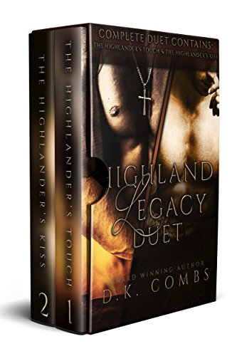 Highland Legacy Complete Duet: The Highlander's Touch & The Highlander's Kiss