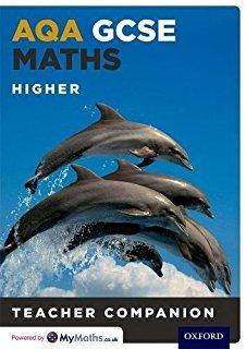 AQA GCSE Maths Higher: teacher companion