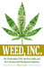 Weed, Inc.: The Truth about...