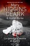 La sposa era vestita di bianco by Mary Higgins Clark