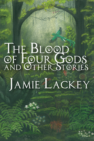Image result for the blood of four gods and other stories
