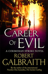 Career of Evil by Robert Galbraith