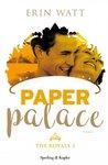 Paper Palace by Erin Watt